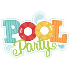 Back to School Youth Pool Party ~ Aug 23rd