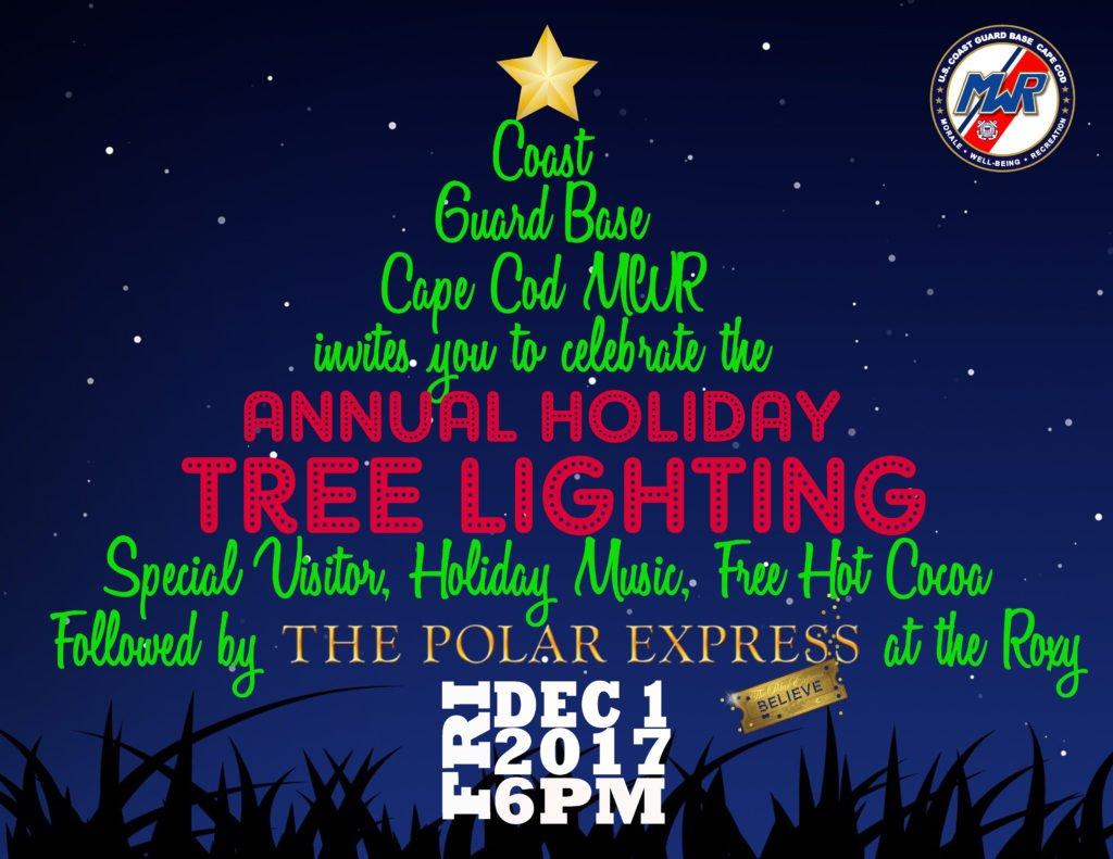 Tree Lighting December 1 2017 Uscg Base Cape Cod Mwr